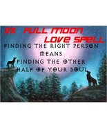 A 3x Full Moon Love Spell. to attract love into your life, love spell ebay - $37.00
