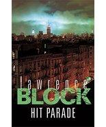 Hit Parade [Hardcover] [Jan 01, 2006] Lawrence Block - $5.40