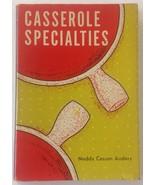 Casserole specialties [Jan 01, 1955] Anders, Nedda C - $5.40