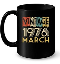 Retro Classic Vintage MARCH 1976 Aged 42 Years Old Being - $13.99+