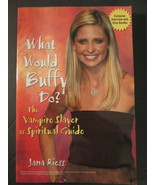 What Would Buffy Do? The Vampire Slayer as a Spiritual Guide. - $7.00