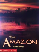 The Amazon [Paperback] [Jan 01, 2002] James Marlett and Scholastic
