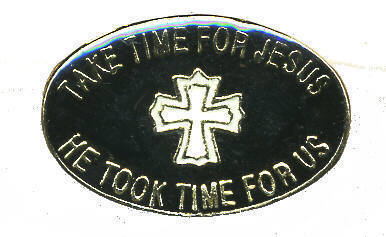 12 Pins - TAKE TIME FOR JESUS , religous pin #294