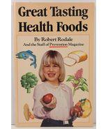 Great Tasting Health Foods Robert Rodale Prevention Magazine - $2.99