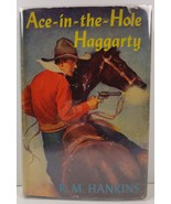 Ace-in-the-Hole Haggarty by R. M. Hankins 1947 HC/DJ - $6.99