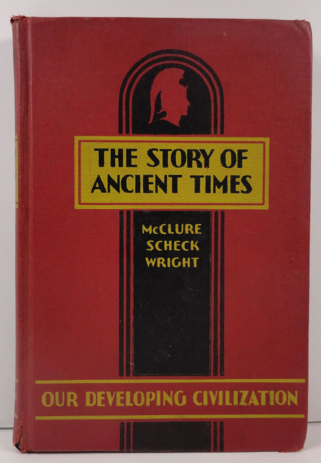 Primary image for The Story of Ancient Times McClure, Scheck, and Wright