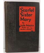 Scarlet Sister Mary by Julia Peterkin 1928 Bobbs Merrill - $7.99