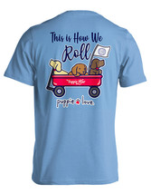 Puppie Love Rescue Dog Adult Unisex Short Sleeve Cotton Tee,How We Roll Pup - $19.99