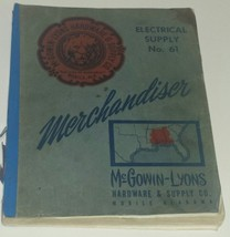 McGowin Lyons Hardware Supply Mobile Alabama 1961 Electrical Supply  Cat... - $45.35