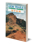 Gem Trails of Utah ~ Rock Hounding - $9.95