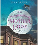 The Neighborhood Mother Goose (Ala Notable Children's Books. Younger Readers (Aw - $11.87