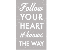 Rustic Wooden Sign - Item 3578 - 'Follow Your Heart....' Approx 8 x 13 ** - $30.00