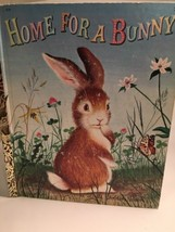 Home for a Bunny 428 Vintage Golden Book Children's Story 1961 HC Illust... - $5.94