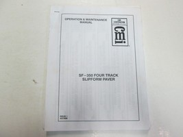 1990 CMI SF-350 Four Track Slipform Paver Operation & Maintenance Manual... - $59.35
