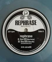 Rephrase- Since 1939- Colored Vinyl - $19.20