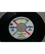PROMO R&B Rocker BOBBY LEWIS You Better Stop / Fire of Love 45 ROULETTE ... - $3.99