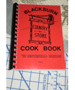 Blackburn Country Store Cookbook 1979 Centennial Edition community cookbook  - $24.95