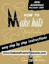 Millinery Book Hat Making How to Make Fabric Hats 1961 - $14.99