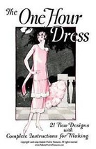 One Hour Dress (Flapper Frock Patterns) BOOK 3 1925 - $12.99
