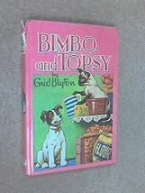 Bimbo and Topsy Blyton, Enid - $28.66