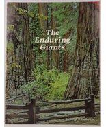 The Enduring Giants The Giant Sequoias Joseph H. Engbeck - $6.99