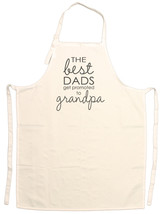 Unisex Adult The Best Dads Get Promoted to Gran... - $15.95