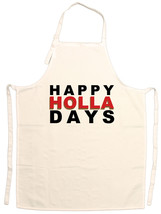Happy Holla Days Funny Christmas Adjustable Apron - $15.95