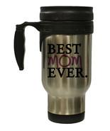 Best Mom Ever 12 oz Hot/ Cold Travel Mug - $17.95