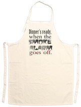 Unisex Adult Dinner's Ready When The Smoke Alar... - $14.95