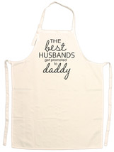 Adult The Best Husbands Get Promoted to Daddy A... - $15.95