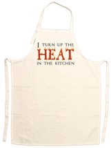 Unisex Adult I Turn Up The Heat In The Kitchen ... - $14.95