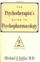 Psychotherapist'S Guide To Psychopharmacology: ... - $2.95