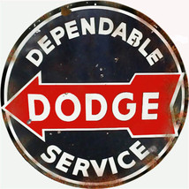 Dependable Dodge Auto Service Station Round Sign - $25.74