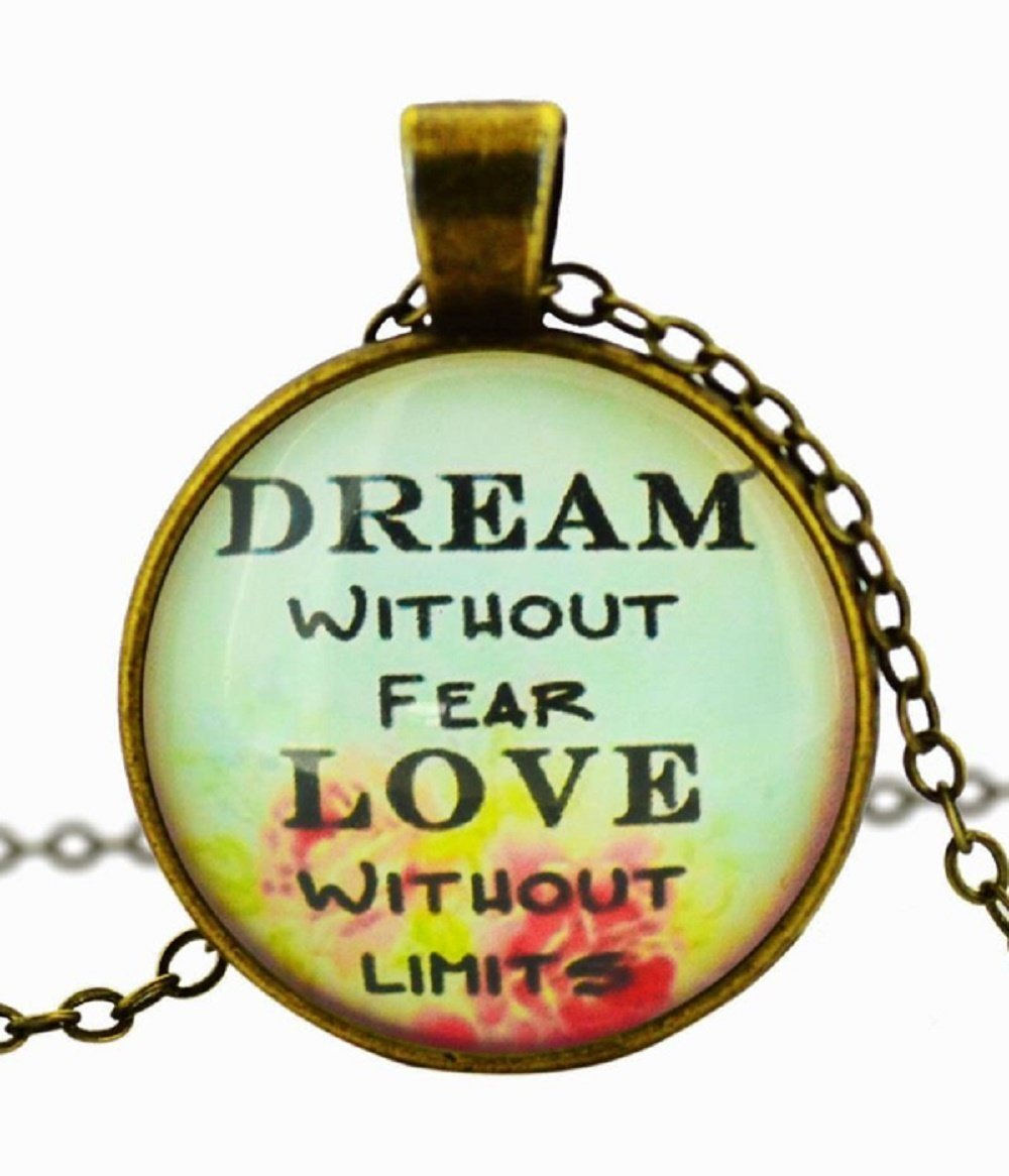 Dream Without Fear Love Without Limits: Dream Without Fear Love Without Limits Antique Bronze