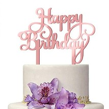 Rose Gold Happy Birthday Cake Topper Acrylic 1st 16th 18th 21st 30th 40th 50th 6