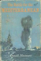 The Battle for the Mediterranean by Macintyre, Donald - $12.99