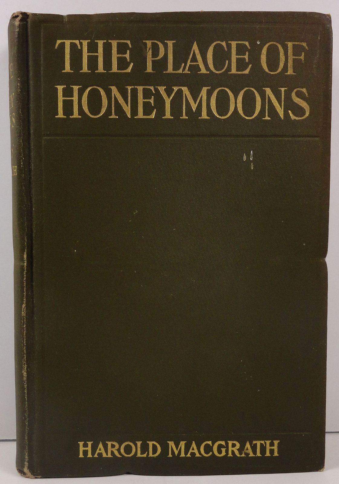 The Place of Honeymoons by Harold MacGrath