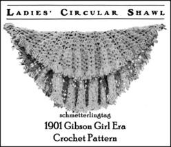 1901 Edwardian Gibson Girl Circular Shawl Crochet Pattern Victorian Reen... - $5.99