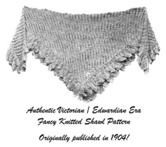 1904 Edwardian Gibson Girl Era Knit & Crochet Shawl Pattern DIY Reenactm... - $5.99