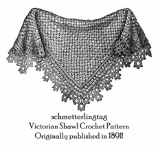 Victorian Dickensian Shawl Pattern Crochet 1881 Reenactment DIY - $5.99