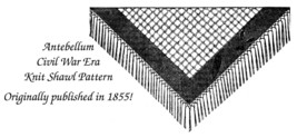 1858 Antebellum Civil War Shawl Knitting Pattern DIY Historical Reenactment Knit - $5.99