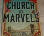 Church of Marvels by Leslie Parry (2015, Hardcover/Dust Jacket) Super Nice