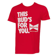 Budweiser This Bud's For You Tee Shirt Red - $29.98+