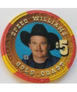 Las Vegas Rodeo Legend Speed Willaims '03 Gold Coast $5 Casino Poker Chip - $19.95