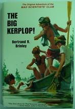 The Big Kerplop Mad Scientists' Club Bertrand R. Brinley hcdj Purple Hou... - $22.00