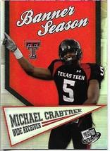2009 Press Pass Banner Season REFRACTOR Michael Crabtree rookie, Baltimore Raven - $0.99