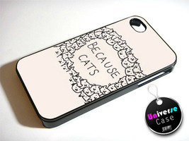 Because Cats iPhone 4S Case Hard Plastic - $14.85