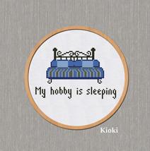 Cross Stitch Pattern My hobby is sleeping  - $4.00