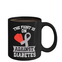 Fight Is On Against Diabetes Awareness Home Office Coffee Mug Tea Cup - $16.61+