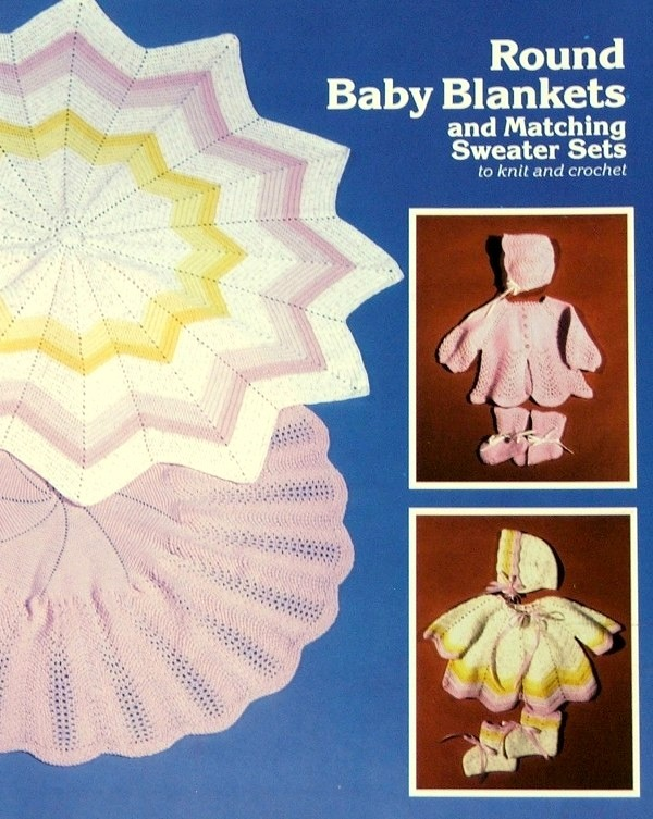Knit/Crochet Pattern ROUND BABY BLANKETS & SWEATER SET Vol 1